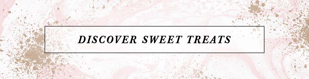 Discover Sweet Treats