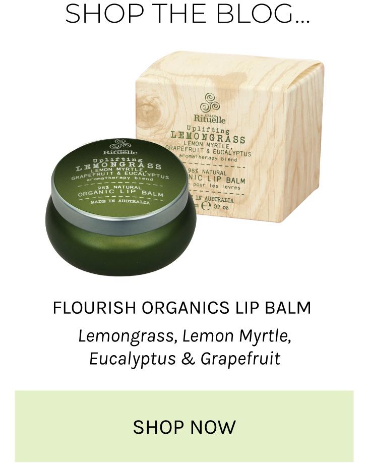 Flourish Organics Lip Balm Lemongrass, Lemon Myrtle, Eucalyptus & Grapefruit